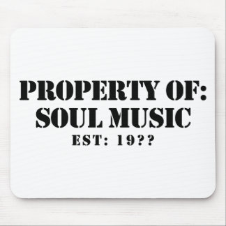 Property Of Soul Music Mouse Pad