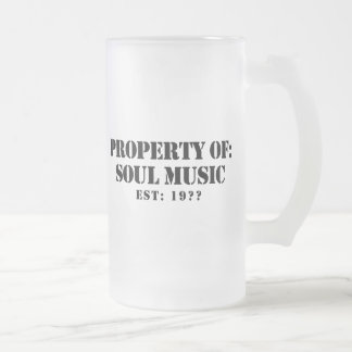 Property Of Soul Music 16 Oz Frosted Glass Beer Mug