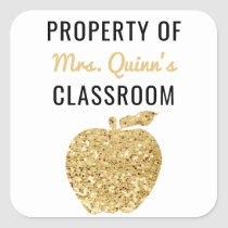 Property of Teacher Classroom Gold Apple Square Sticker