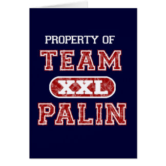 Property of Team Palin Card