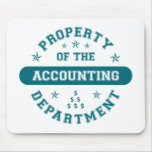 Property of the Accounting Department Mouse Mats