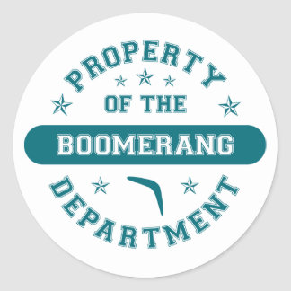 Property of the Boomerang Department Classic Round Sticker