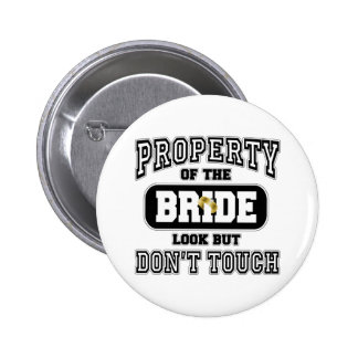 Property Of the Bride Pinback Button