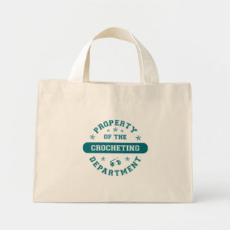 Property of the Crocheting Department Mini Tote Bag