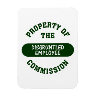 Property of the disgruntled employee commission magnet