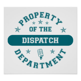 Property of the Dispatch Department Print