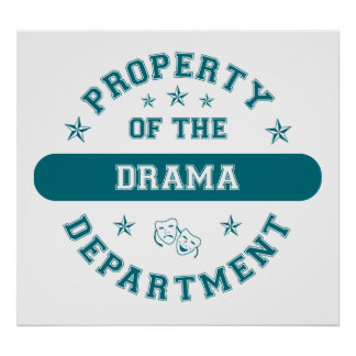 Property of the Drama Department Poster