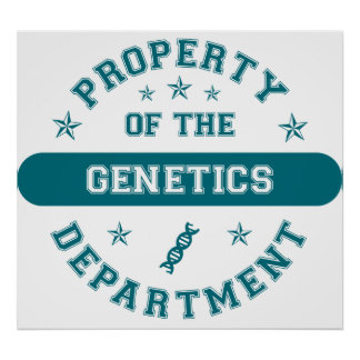 Property of the Genetics Department Poster