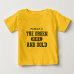 Property of The Green and Gold1 Baby T-Shirt