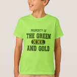 Property of The Green and Gold1 T-Shirt