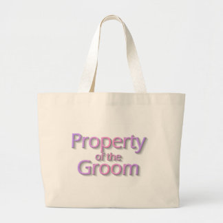Property Of The Groom Large Tote Bag