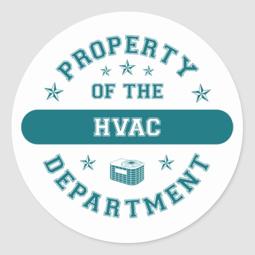 Property of the HVAC Department Classic Round Sticker