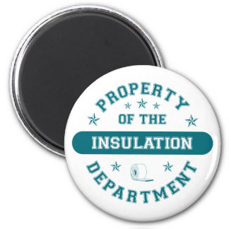 Property of the Insulation Department 2 Inch Round Magnet