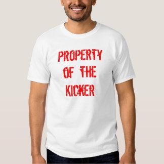 Property of the Kicker T Shirt