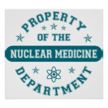 Property of the Nuclear Medicine Department Poster