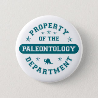 Property of the Paleontology Department Pinback Button