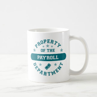 Property of the Payroll Department Classic White Coffee Mug