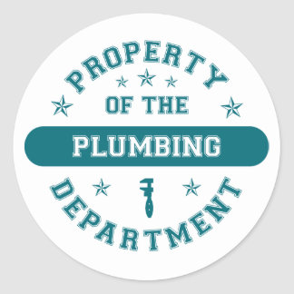 Property of the Plumbing Department Classic Round Sticker