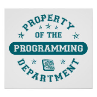 Property of the Programming Department Poster