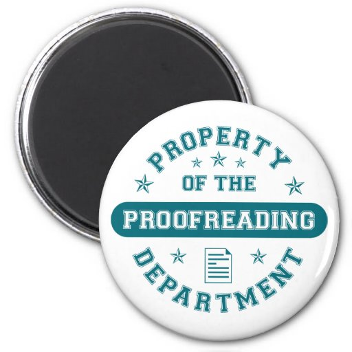 Property of the Proofreading Department 2 Inch Round Magnet