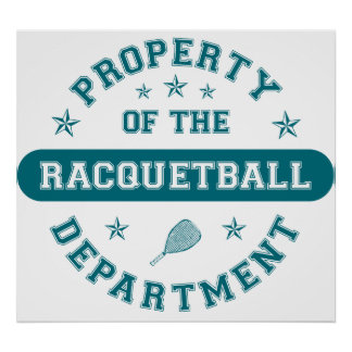 Property of the Racquetball Department Poster