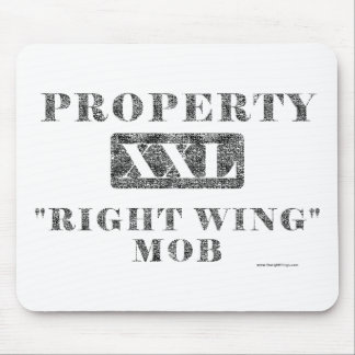 Property Of The Right Wing Mob (XXL) Mouse Pad