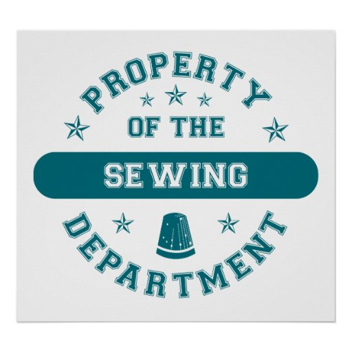 Property of the Sewing Department Poster