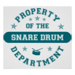 Property of the Snare Drum Department Poster
