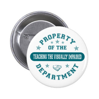 Property of the Teaching the Visually Impaired Dep Buttons