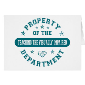 Property of the Teaching the Visually Impaired Dep Card
