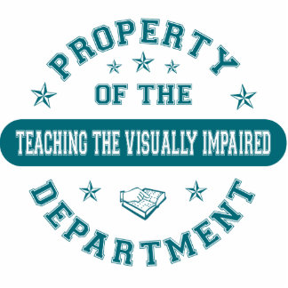 Property of the Teaching the Visually Impaired Dep Photo Cut Outs