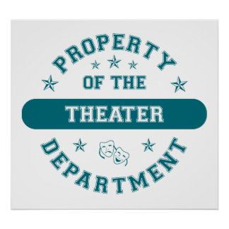 Property of the Theater Department Poster