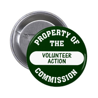 Property of the Volunteer Action Commission Pinback Buttons