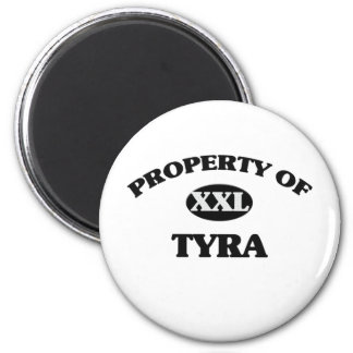 Property of TYRA 2 Inch Round Magnet