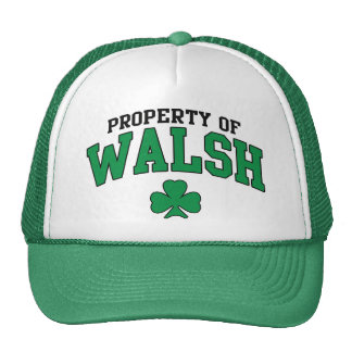 Property of Walsh Irish Trucker Hat
