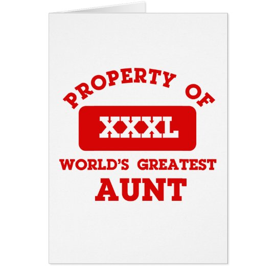 Property of world's greatest Aunt Card