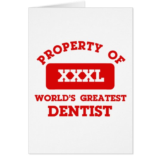 Property of world's greatest Dentist Card