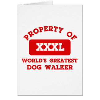 Property of world's greatest Dogwalker Card