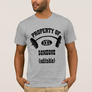 Property of XXL Fitted TShirt  (add your name)