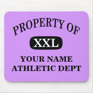 Property of XXL Your Name Mouse Pad