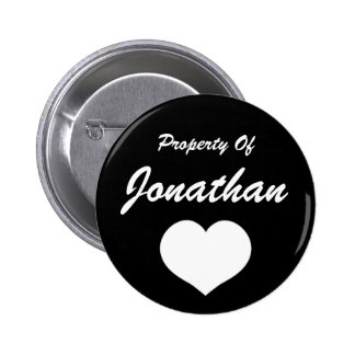 Property Of (Your Name) 2 Inch Round Button