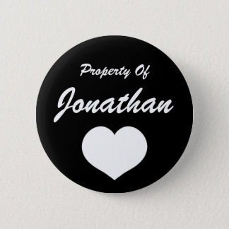 Property Of (Your Name) Pinback Button