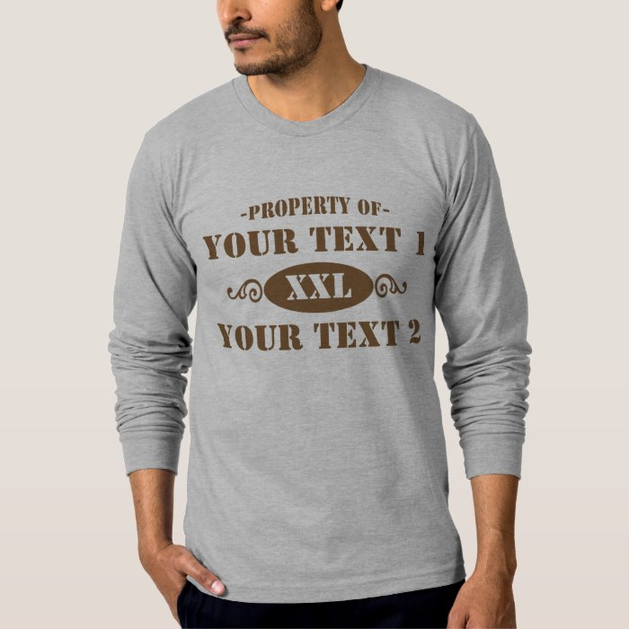 PROPERTY OF YOUR TEXT OPEN BROWN T-Shirt