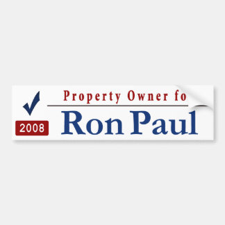 Property Owner for Ron Paul Car Bumper Sticker