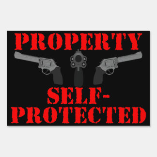 PROPERTY SELF-PROTECTED Lawn Sign