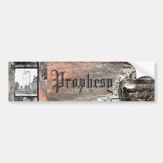 Prophesy Bumper Sticker