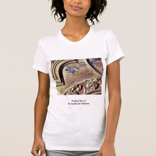 Prophet Baruch By Gentile Da Fabriano T-shirts