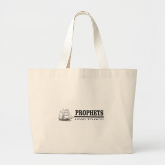 prophets lead to god large tote bag