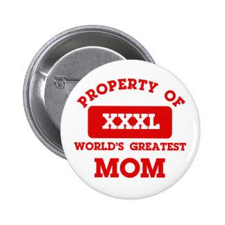 Propiedad de la mamá más grande del mundo pin