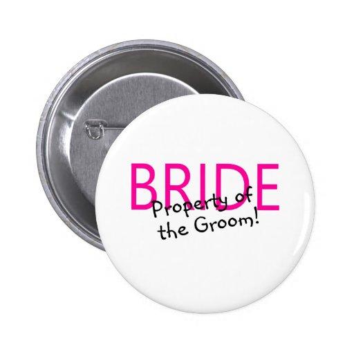 Propiedad de la novia del novio pin redondo 5 cm